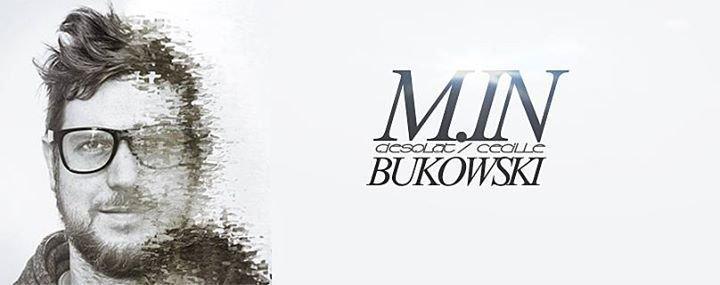 Party - MY FAVOURIT BEAT: M.IN @ BUKOWSKI | FREE ENTRANCE: 01.30 cet ...