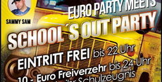 EURO PARTY MEETS SCHOOL'S OUT PARTY