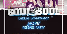 "Soul2Soul pres. LebLos Streetwear ""Hope"" Release Party"