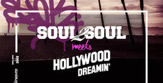 Soul2Soul meets Hollywood Dreamin'