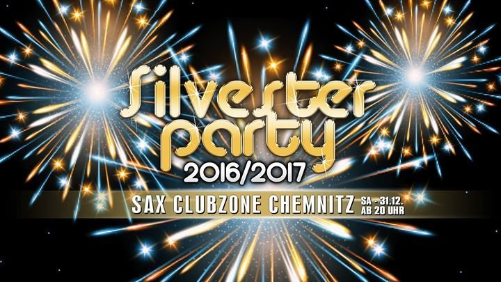 party silvester party 2016 2017 sax clubzone in chemnitz. Black Bedroom Furniture Sets. Home Design Ideas