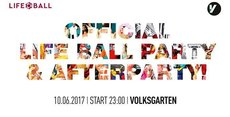 Official Life Ball Party & Afterparty // Volksgarten