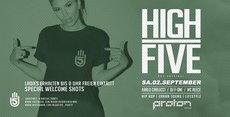 HIGH FIVE • Sa.02.September • Proton The Club