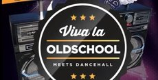 Viva la Oldschool meets Dancehall