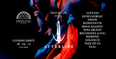 Afterlife + Privilege Closing Party