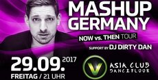 Mashup Germany LIVE support by DJ Dirty Dan