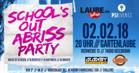 Schools Out Abriss Party