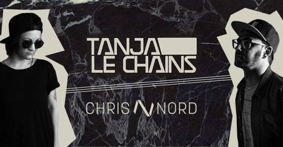 Tanja le Chains & Chris Nord