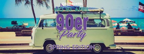 90er Party - Spring Edition