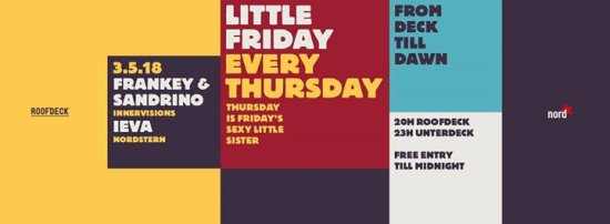 Little Friday Opening w/ Frankey & Sandrino