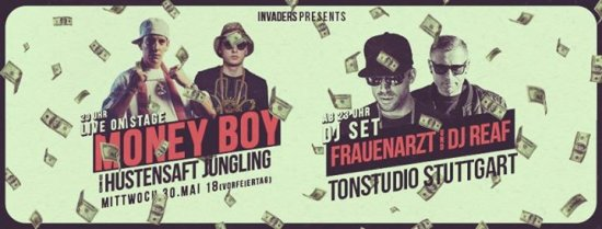 Money Boy & Hustensaft Jüngling +Frauenarzt DJ Set & Reaf