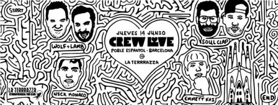 Crew Love Barcelona with Soul Clap, Wolf & Lamb and Nick Monaco