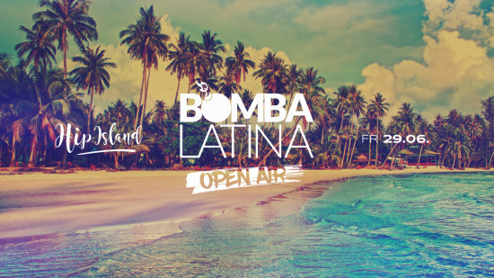 Bomba Latina Open Air // Fr • 29.06. // Hip Island Heilbronn