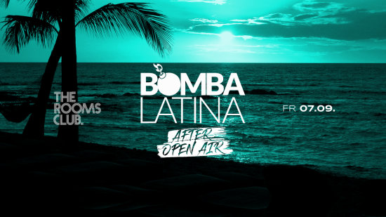 Bomba Latina ✘ Fr • 07.09. ✘ The Rooms Heilbronn After Open Air