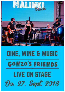 Gonzo´s Friends live on stage - Dine, Wine & Music