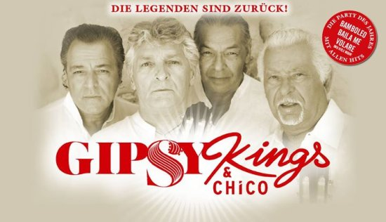 The Gipsy Kings & Chico - Live 2018 I Berlin